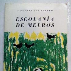 Libros de segunda mano: ESCOLANÍA DE MELROS. FAUSTINO REY ROMERO. EDICIÓNS NÓS. ARGENTINA 1970. 2ª EDICIÓN.. Lote 189879953