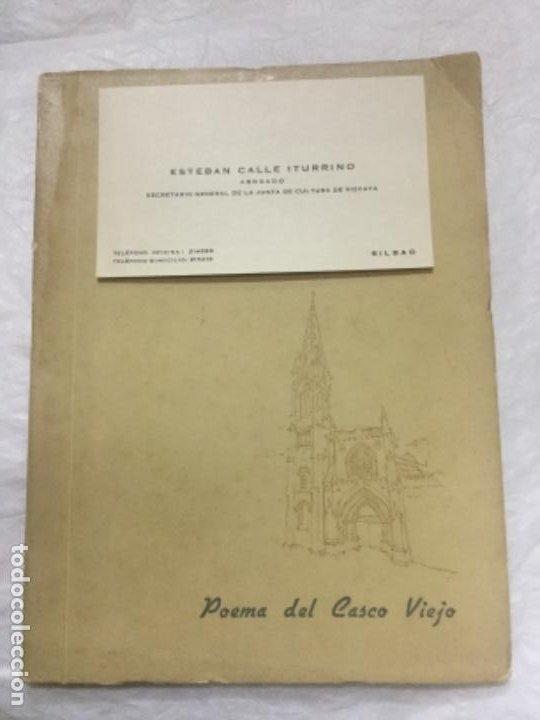 POEMA DEL CASCO VIEJO - 1973 - ESTEBAN CALLE ITURRINO - INCLUYE TARJETA DE VISITA DEL AUTOR - (Libros de Segunda Mano (posteriores a 1936) - Literatura - Poesía)