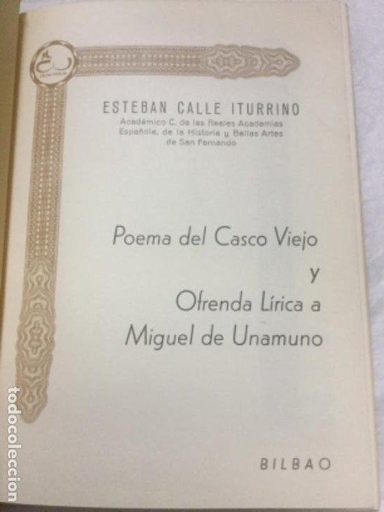Libros de segunda mano: POEMA DEL CASCO VIEJO - 1973 - ESTEBAN CALLE ITURRINO - INCLUYE TARJETA DE VISITA DEL AUTOR - - Foto 2 - 190913510