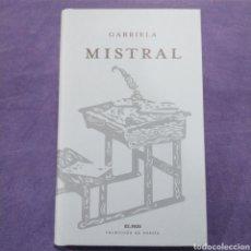 Libros de segunda mano: GABRIELA MISTRAL - COLECCIÓN DE POESÍA EL PAÍS. Lote 190990705