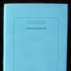 Libros de segunda mano: POESÍA MEDIEVAL. ACTAS. BURGOS. AÑO: 2003. COLECCIÓN BELTENEBROS. BUEN ESTADO.. Lote 191109527