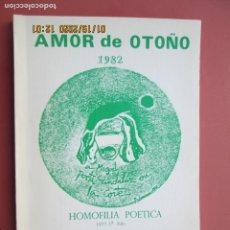 Libros de segunda mano: AMOR DE OTOÑO 1982 - HOMOFILIA POÉTICA 1977 1ª EDICIÓN - M. GAMEZ QUINTANA - DEDICATORIA DEL AUTOR.. Lote 191423497