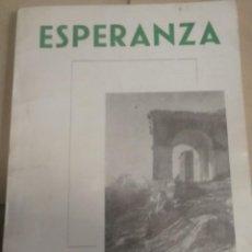 Libros de segunda mano: LIBRO ESPERANZA DE ANDRÉS ORIVE CON DEDICATORIA DEL AUTOR.. Lote 191784077
