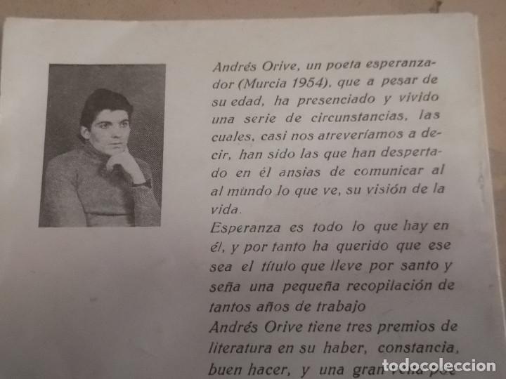 Libros de segunda mano: Libro Esperanza de Andrés Orive con dedicatoria del autor. - Foto 6 - 191784077