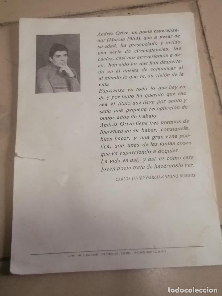 Libros de segunda mano: Libro Esperanza de Andrés Orive con dedicatoria del autor. - Foto 8 - 191784077