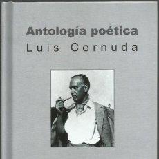 Libros de segunda mano: ANTOLOGÍA POÉTICA, LUIS CERNUDA. Lote 192576815