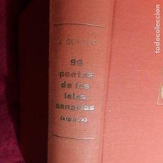 Libros de segunda mano: 96 POETAS DE LAS ISLAS CANARIAS (S. XX), DE JOSE QUINTANA, 1970. SOLO 4.000 EJEMPLARES.. Lote 192556598