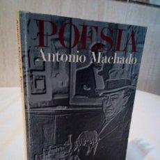 Libros de segunda mano: 503-POESIA, ANTONIO MACHADO, ALIANZA EDITORIAL , 1994. Lote 242247555