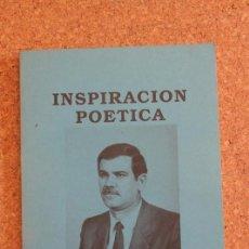 Libros de segunda mano: INSPIRACIÓN POÉTICA. PASCUAL VILLAMIEL (JOSÉ LUIS). Lote 193010125