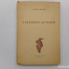 Libros de segunda mano: CARLOS RIVERO CATAVENTO AO NORDE (GALLEGO) Y98486T . Lote 193070127