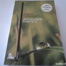 Libros de segunda mano: MIGUEL HERNANDEZ ANTOLOGIA POETICA CASA MUSEO ORIHUELA. Lote 193710023