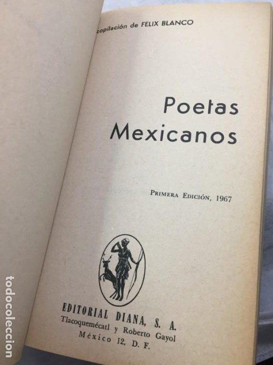 Libros de segunda mano: Poetas mexicanos. Félix BLANCO, Recopilación 1ª edición 1967 Editorial Diana México - Foto 3 - 193786958