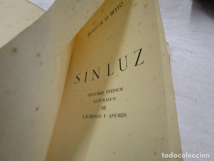 Libros de segunda mano: GALICIA POESIA - SIN LUZ POESIAS - HIPOLITO DE SA BRAVO - PONTEVEDRA 1943 INTONSO + INFO - Foto 2 - 193948388