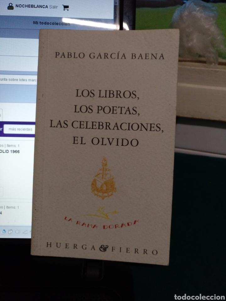PABLO GARCÍA BAENA. LOS LIBROS... HUERGA Y FIERRO 1995 (Libros de Segunda Mano (posteriores a 1936) - Literatura - Poesía)