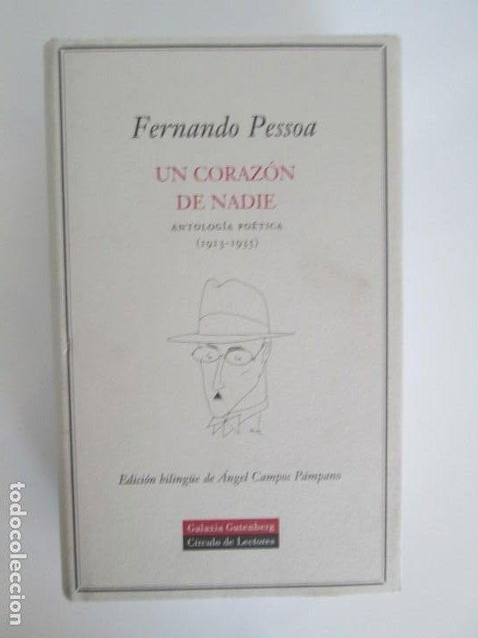 Libros de segunda mano: FERNANDO PESSOA. UN CORAZON DE NADIE.ANTOLOGIA POETICA .CIRCULO DE LECTORES. 2001 - Foto 6 - 194221116