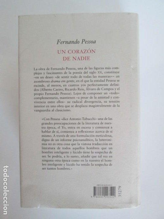 Libros de segunda mano: FERNANDO PESSOA. UN CORAZON DE NADIE.ANTOLOGIA POETICA .CIRCULO DE LECTORES. 2001 - Foto 14 - 194221116
