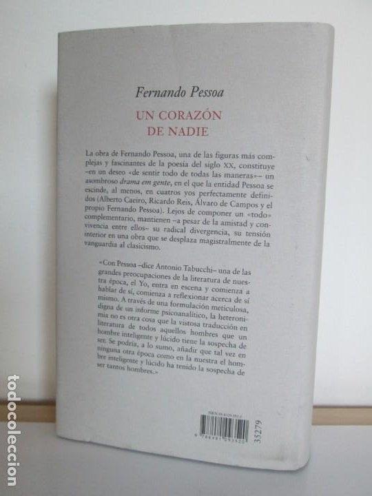 Libros de segunda mano: FERNANDO PESSOA. UN CORAZON DE NADIE.ANTOLOGIA POETICA .CIRCULO DE LECTORES. 2001 - Foto 15 - 194221116