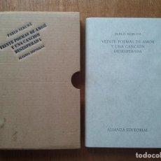 Libros de segunda mano: PABLO NERUDA, VEINTE POEMAS DE AMOR Y UNA CANCION DESESPERADA, ALIANZA EDITORIAL, 2005. Lote 194222497