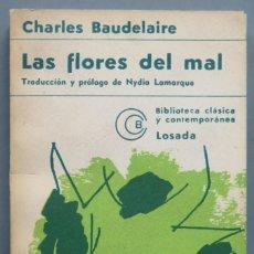 Libros de segunda mano: LAS FLORES DEL MAL. CHARLES BAUDELAIRE. Lote 194227458