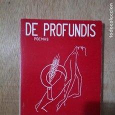 Libros de segunda mano: DE PROFUNDIS. POEMAS. FERNANDO GONZÁLEZ-DORIA. Lote 194228693