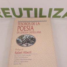 Libros de segunda mano: TESOROS DE LA POESIA EN LENGUA CASTELLANA.PROLOGO RAFAEL ALBERTI.EDICIONES DEL PRADO.. Lote 194291067