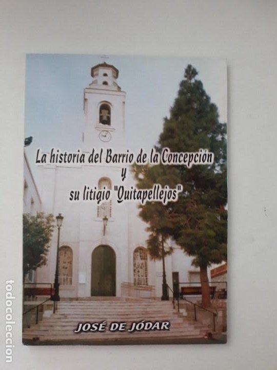 LA HISTORIA DEL BARRIO DE LA CONCEPCION Y SU LITIGIO QUITAPELLEJOS. IMP. MOLEGAR. CARTAGENA. 2002 (Libros de Segunda Mano (posteriores a 1936) - Literatura - Poesía)