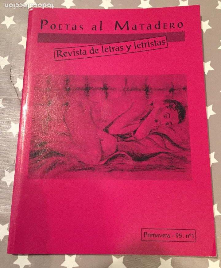 POETAS AL MATADERO, REVISTA DE LETRAS Y LETRISTAS (Libros de Segunda Mano (posteriores a 1936) - Literatura - Poesía)