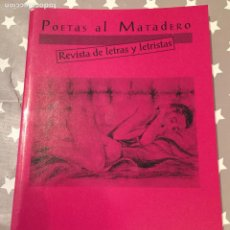 Libros de segunda mano: POETAS AL MATADERO, REVISTA DE LETRAS Y LETRISTAS. Lote 194351987