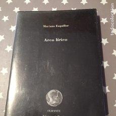 Libros de segunda mano: ARCO LIRICO, MARIANO ESQUILLOR, OLIFANTE. Lote 194522932