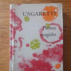 Libros de segunda mano: UNGARETTI POEMAS ESCOGIDOS / COMPAÑÍA GENERAL FABRIL EDITORA 1962. Lote 194657431