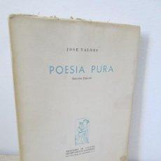 Libros de segunda mano: POESIA PURA. JOSE VALDES. DEPARTAMENTO EDITORIAL MINISTERIO DE CULTURA. 1956.. Lote 194657935