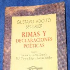 Libros de segunda mano: RIMAS Y DECLARACIONES POÉTICAS - GUSTAVO ADOLFO BECQUER - COLECCIÓN AUSTRAL (1987). Lote 194738766