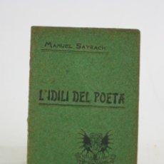 Libros de segunda mano: L'IDILI DEL POETA, MANUEL SAYRACH, 1904, ACADEMIA CALASANCIA, BARCELONA. 16X11CM. Lote 194777670