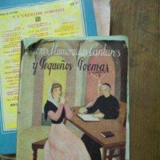 Libros de segunda mano: DOLORAS, HUMORADAS, CANTARES Y PEQUEÑOS POEMAS, RAMÓN DE CAMPOAMOR. (EDICIÓN 1945). L.12820-463. Lote 194933051