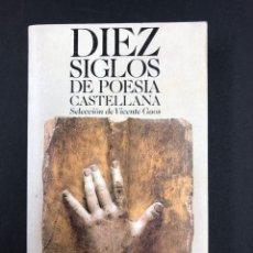 Libros de segunda mano: DIEZ SIGLOS DE POESIA CASTELLANA, SELECCION DE VICENTE GAOS - Nº581 ALIANZA 1ª ED. 1975. Lote 194934848