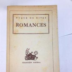 Libros de segunda mano: LIBRO ROMANCES DUQUE DE RIVAS EDITORIAL ESPASA CALPE S.A. 1938. Lote 194943236