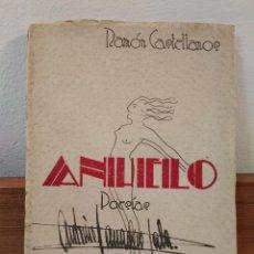 Libros de segunda mano: ANHELO. POESÍAS. CASTELLANOS VILLOLDO, RAMÓN. IMPRENTA ENRIQUE RUIZ, ALBACETE, 1934.. Lote 194944485