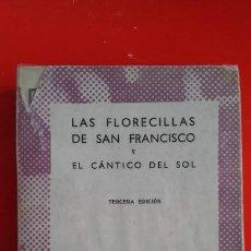 Libros de segunda mano: LAS FLORECILLAS DE SAN FRANCISCO Y EL CÁNTICO DEL SOL.COLECCIÓN AUSTRAL Nº468 3ªED.1957 ESPASA CALPE. Lote 194975702