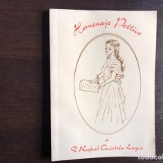 Libros de segunda mano: HOMENAJE POÉTICO A DON RAFAEL QUINTELA LUQUE. Lote 194981608