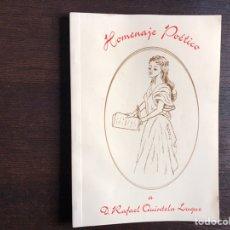 Libros de segunda mano: HOMENAJE POÉTICO A DON RAFAEL QUINTELA LUQUE. Lote 194981630