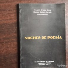 Libros de segunda mano: NOCHES DE POESÍA. COORDINA MANUEL GAHETE. Lote 194981650