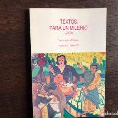 Libros de segunda mano: TEXTOS PARA UN MILENIO 2000. FRANCISCO PERALTO. Lote 194981826