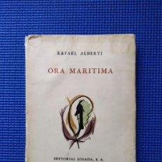 Libros de segunda mano: ORA MARITIMA RAFAEL ALBERTI EDITORIAL LOSADA 1953. Lote 195003233