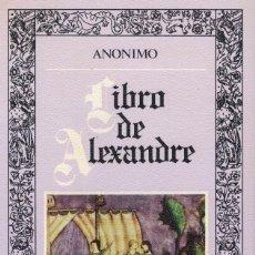 Libros de segunda mano: LIBRO DE ALEXANDRE. / EDITORA NACIONAL 1983. Lote 195025457
