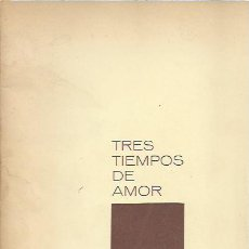 Libros de segunda mano: ARTURO CARRASCOSA-TRES TIMPOS DE AMOR.MADRID 1970.GRÁFICAS OVIEDO.POESÍA.. Lote 195031493
