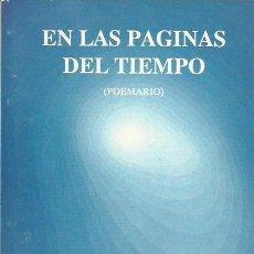 Libros de segunda mano: LOURDES SICILIA HERNÁNDEZ-EN LAS PÁGINAS DEL TIEMPO.POEMARIO.GRAFICOLOR.1991.. Lote 195036096