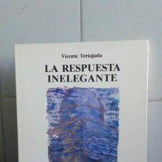 Libros de segunda mano: LA RESPUESTA ELEGANTE, VICENTE TORTAJADA. Lote 195043130