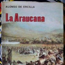 Libros de segunda mano: ALONSO DE ERCILLA . LA ARAUCANA. Lote 195160202