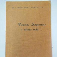 Libros de segunda mano: POEMES SAGUNTINS I ALTRES MÉS. RVD. P BERNARDÍ RUBERT I CANDAU, O. F. M. 1975. Lote 195165163