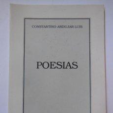 Libros de segunda mano: POESÍAS. ANDÚJAR LUIS CONSTANTINO. 1991. Lote 195167366